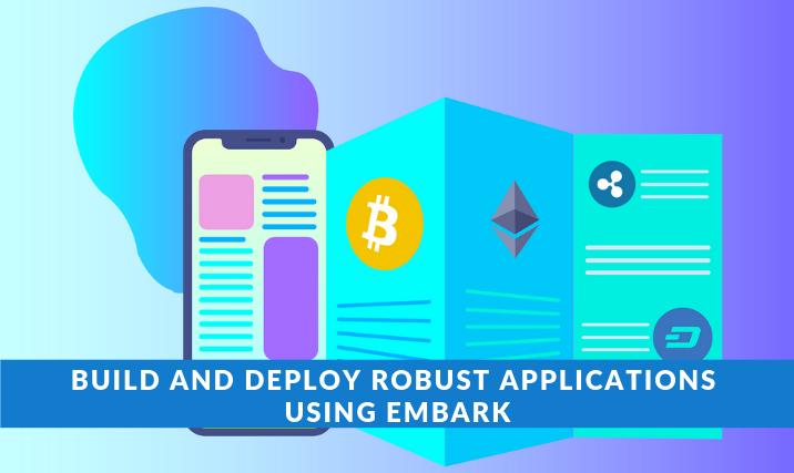 Applications Using Embark