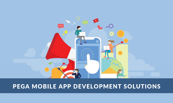 Pega Mobile App Development Solutions